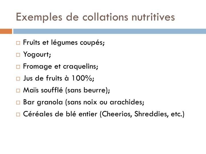 Exemples de collations nutritives