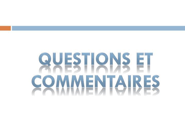 Questions et