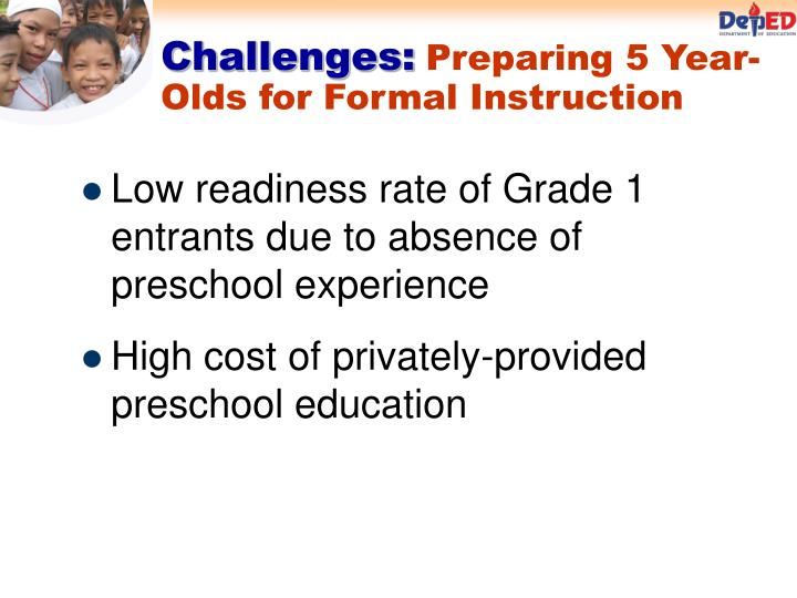 Low readiness rate of Grade 1 entrants due to absence of preschool experience