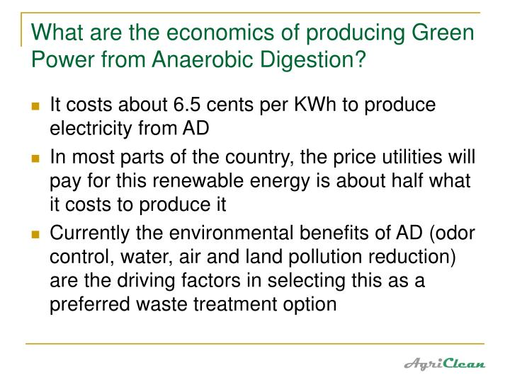 What are the economics of producing Green Power from Anaerobic Digestion?