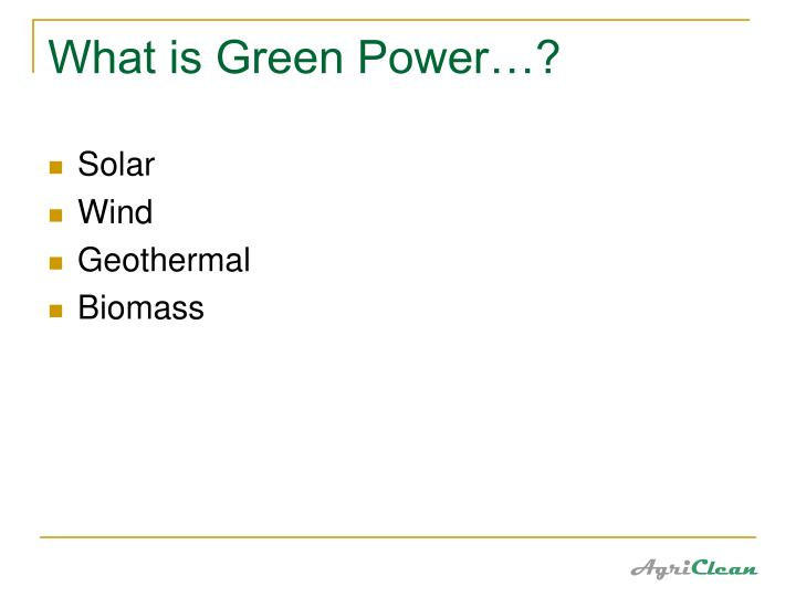 What is Green Power…?