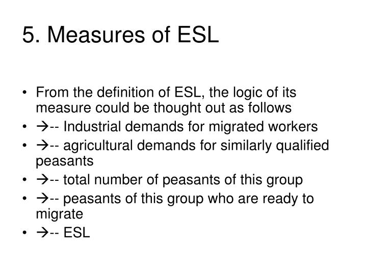 5. Measures of ESL