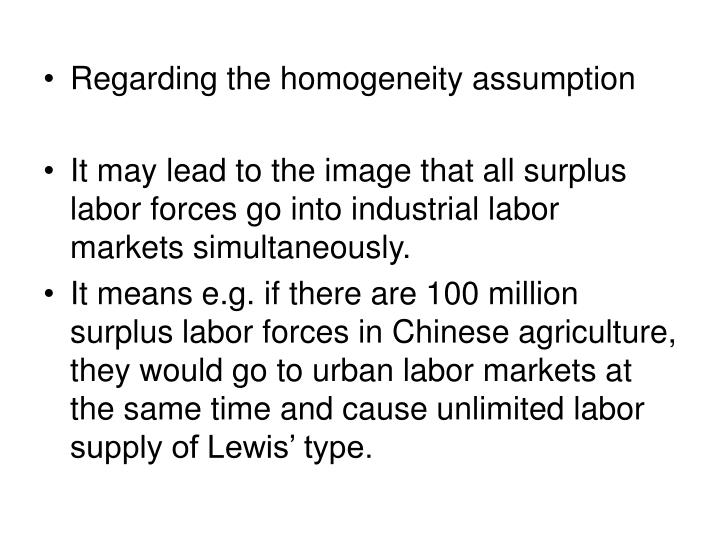 Regarding the homogeneity assumption