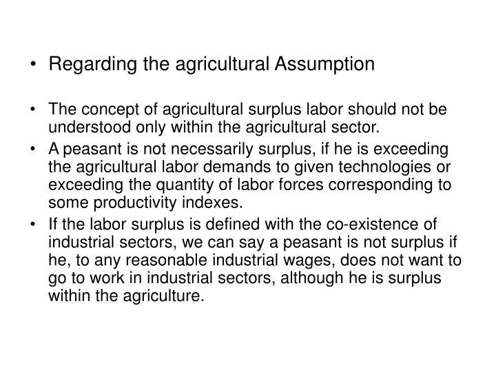 Regarding the agricultural Assumption