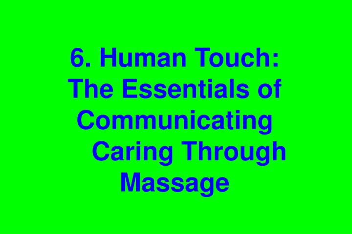 6. Human Touch: