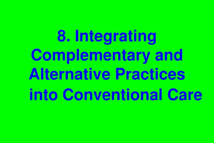 8. Integrating Complementary and Alternative Practices