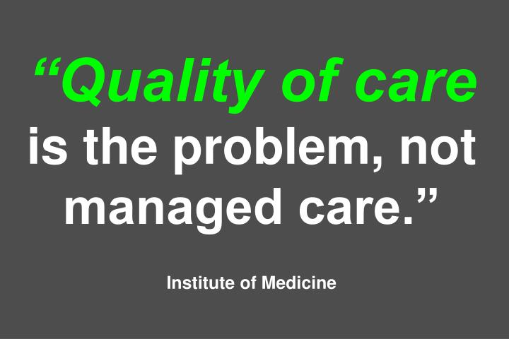 """Quality of care"