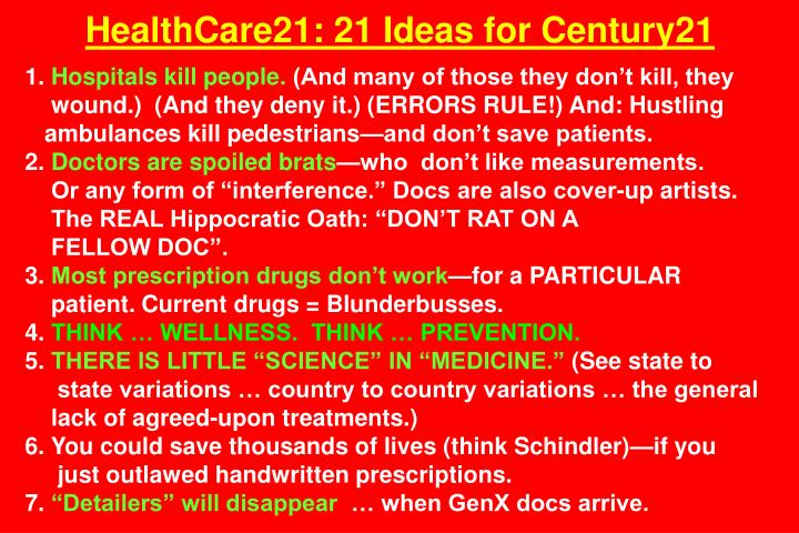HealthCare21: 21 Ideas for Century21
