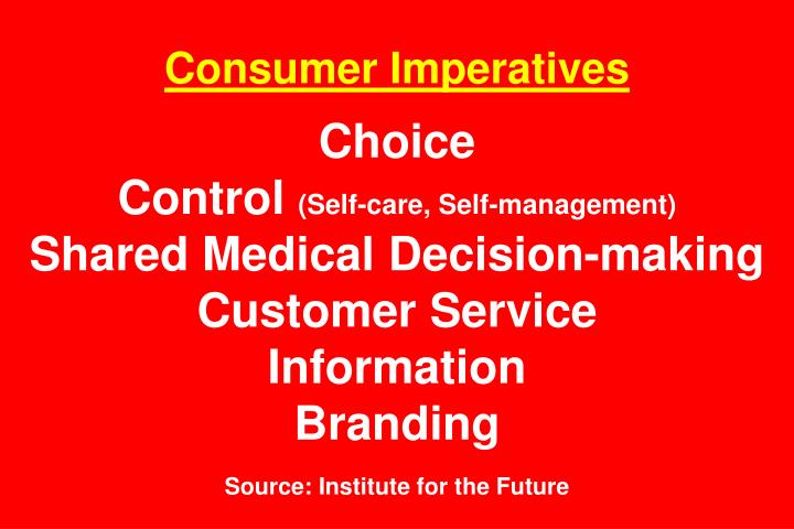 Consumer Imperatives
