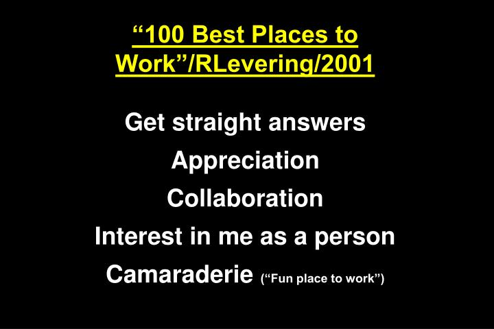 """100 Best Places to Work""/RLevering/2001"
