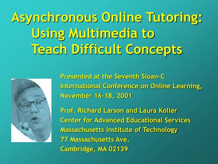 Asynchronous Online Tutoring: