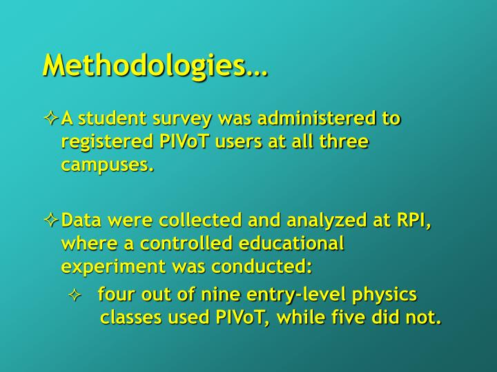 Methodologies…