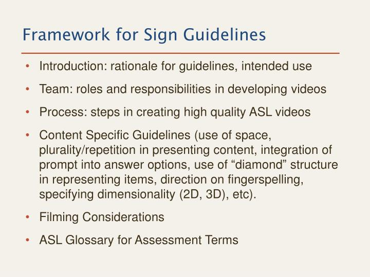 Framework for Sign Guidelines