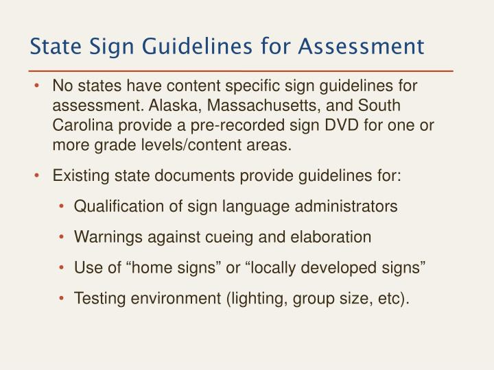 State Sign Guidelines for Assessment