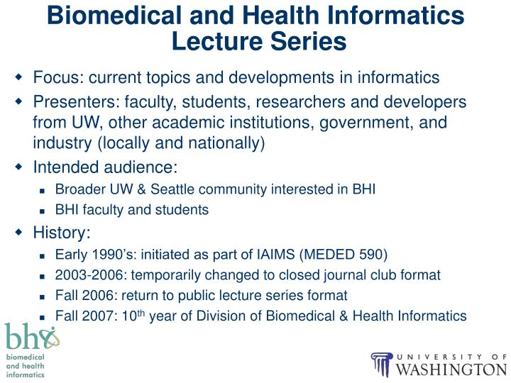 Biomedical and health informatics lecture series1