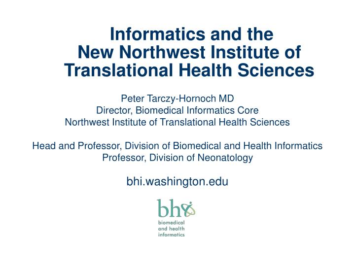 Informatics and the