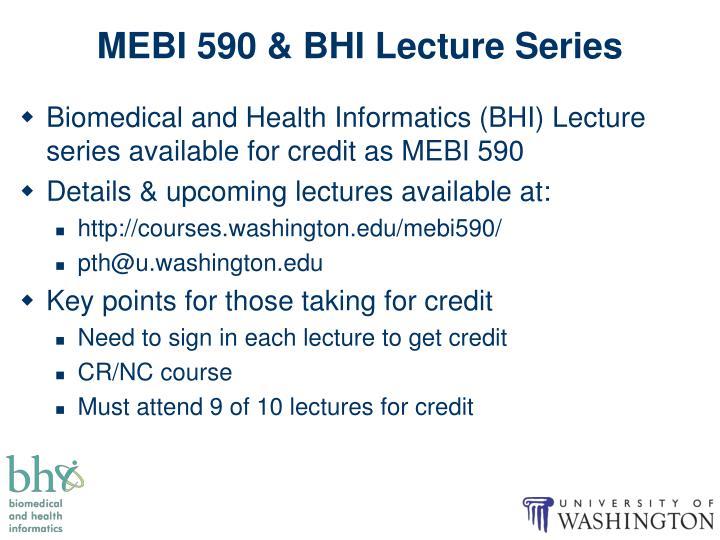 MEBI 590 & BHI Lecture Series