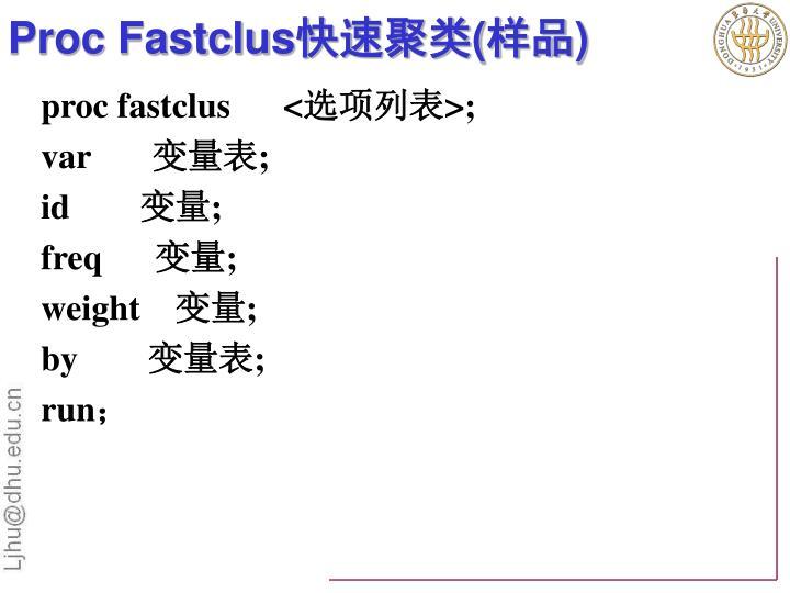 Proc Fastclus