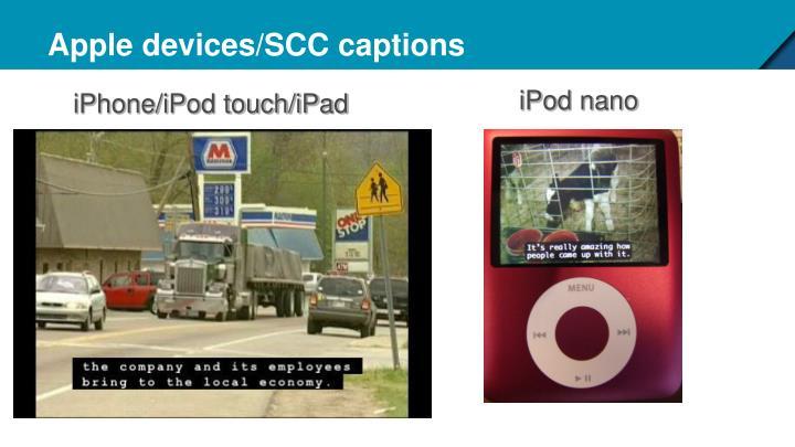 Apple devices/SCC captions