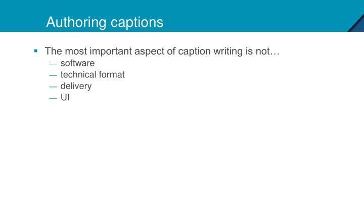 Authoring captions