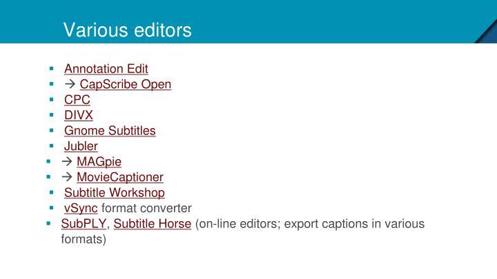 Various editors