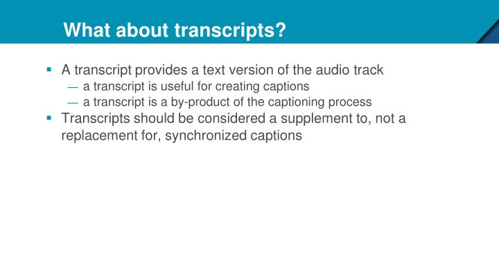 What about transcripts?
