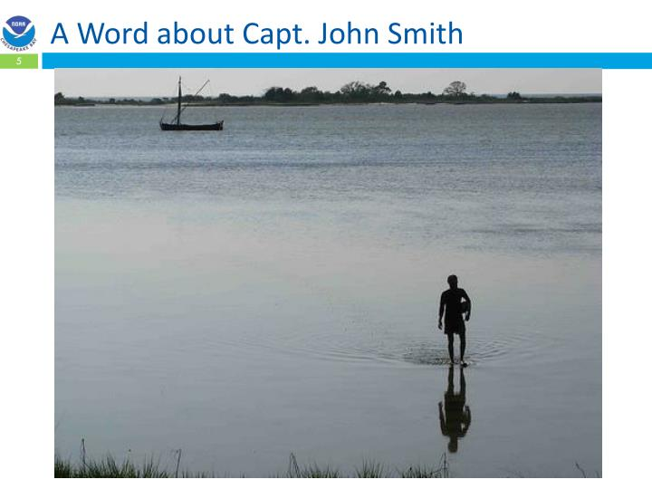 A Word about Capt. John Smith