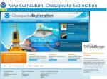 new curriculum chesapeake exploration
