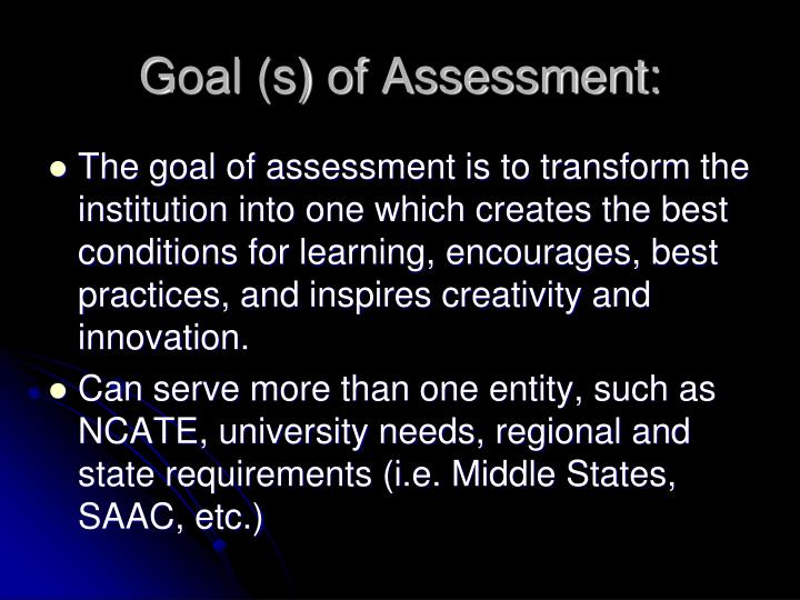 Goal (s) of Assessment: