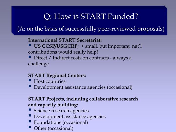 Q: How is START Funded?