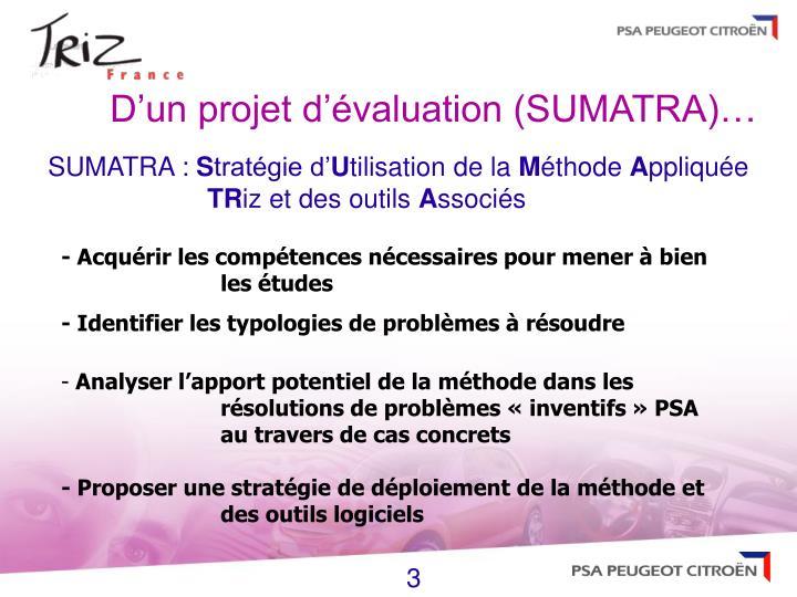 D'un projet d'évaluation (SUMATRA)…