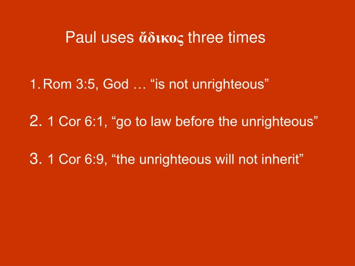 Paul uses
