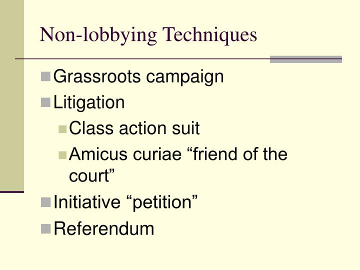 Non-lobbying Techniques