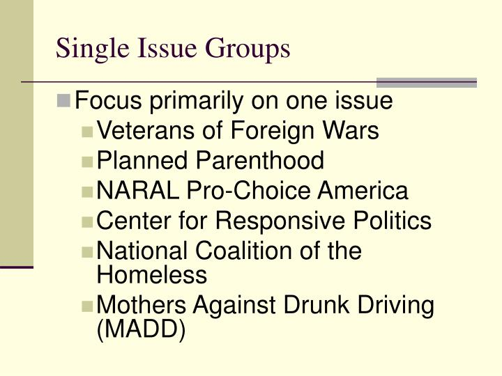 Single Issue Groups