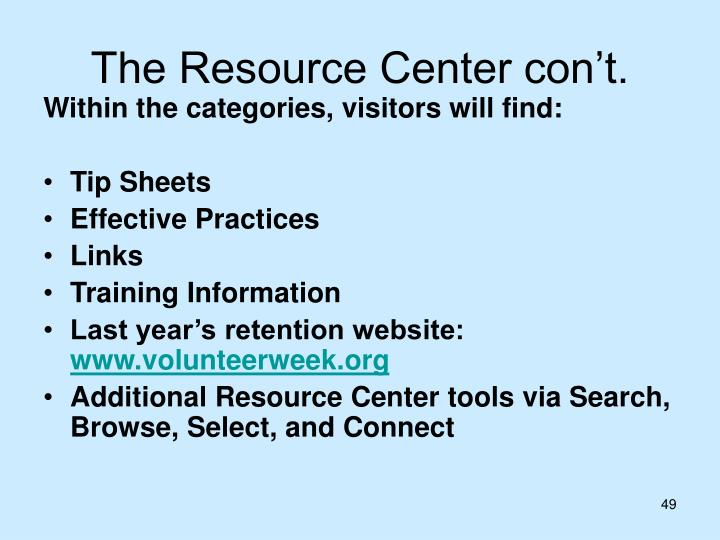 The Resource Center con't.