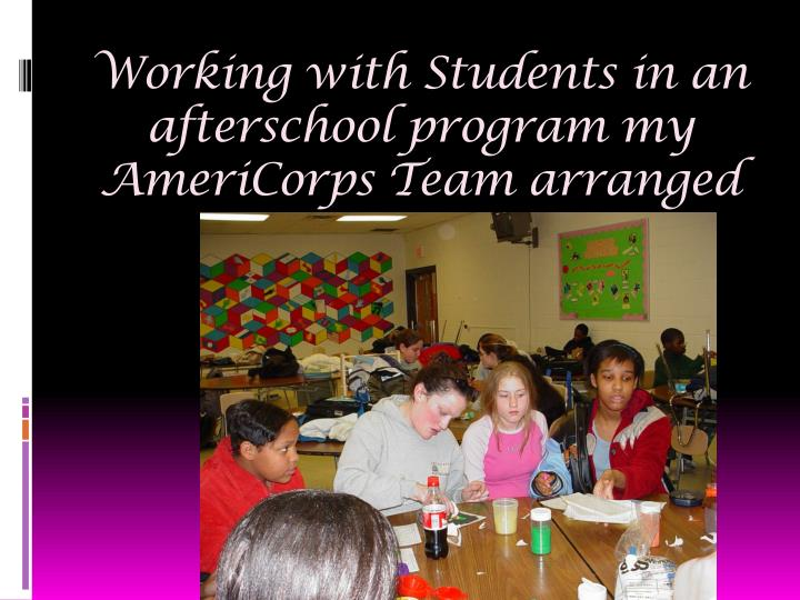 Working with Students in an afterschool program my