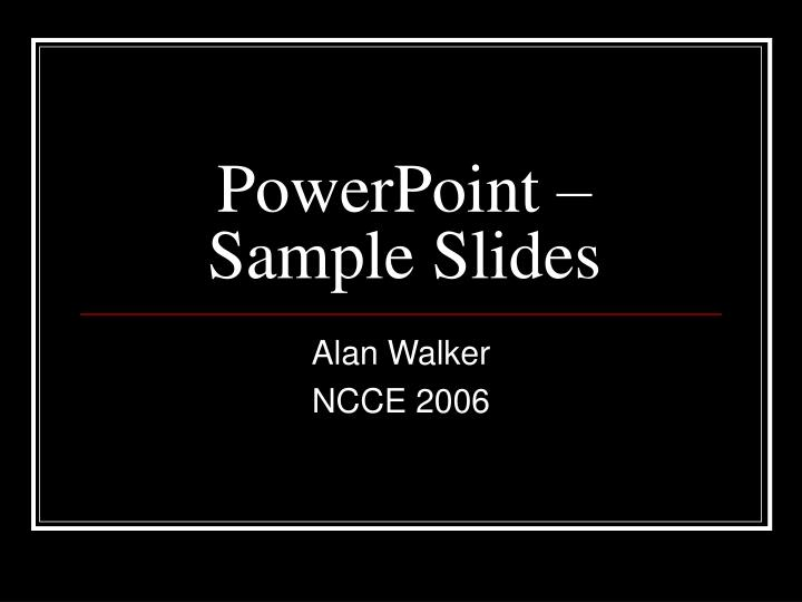 Powerpoint sample slides