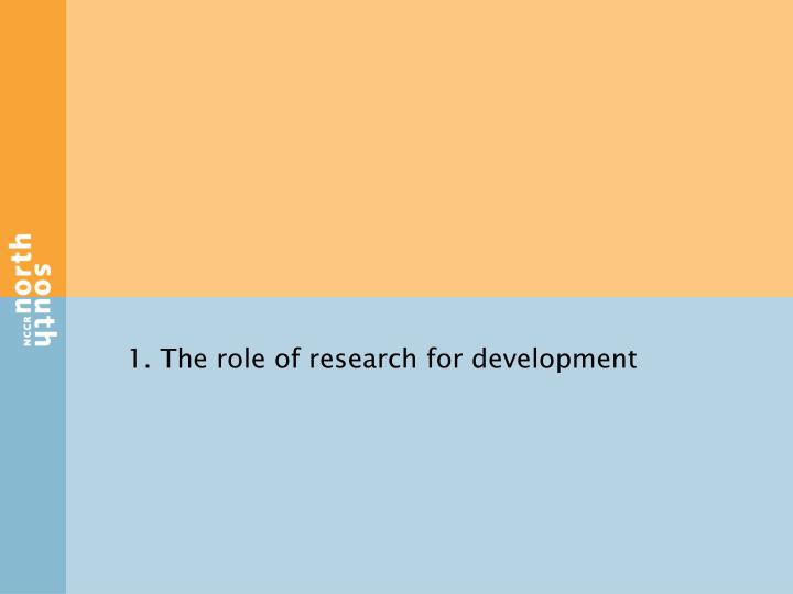 1. The role of research for development