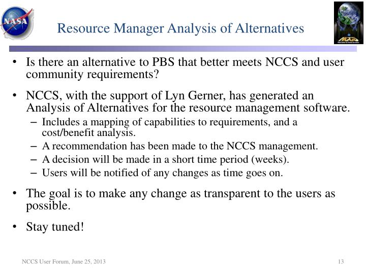 Resource Manager Analysis of Alternatives