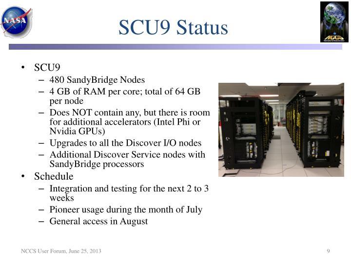 SCU9 Status