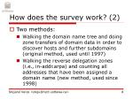 how does the survey work 2