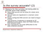 is the survey accurate 2