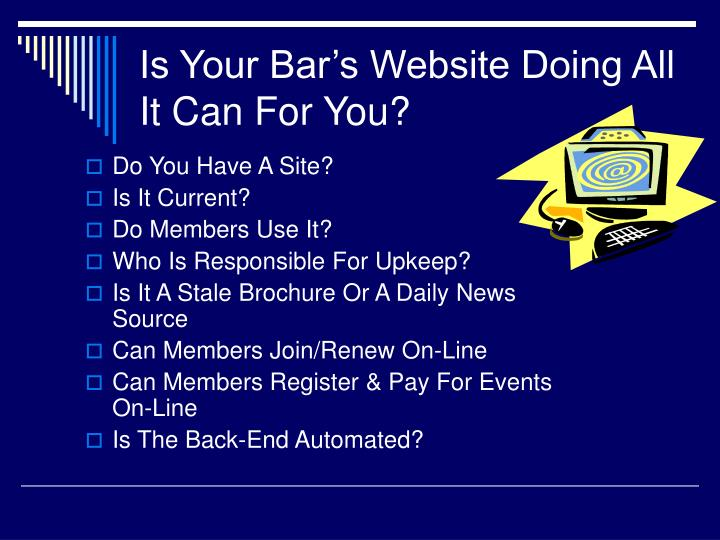 Is Your Bar's Website Doing All It Can For You?