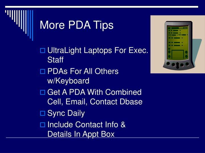 More PDA Tips