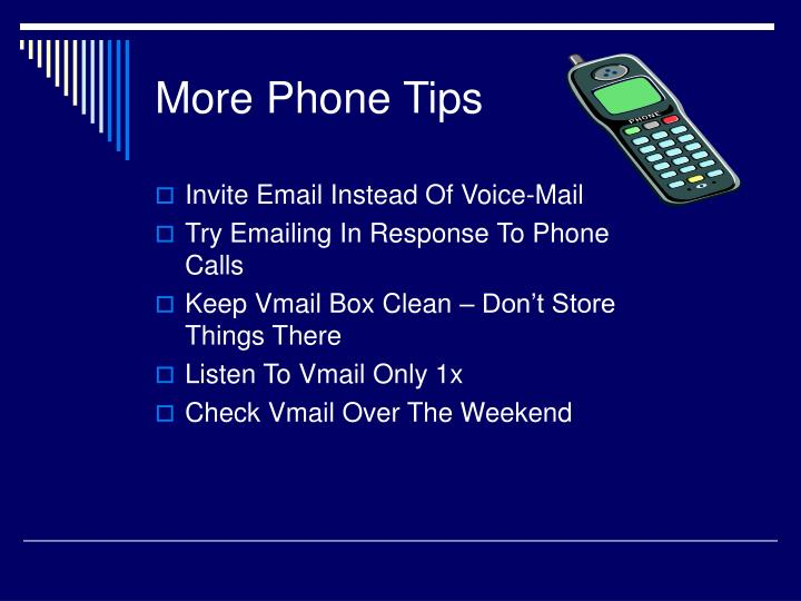 More Phone Tips