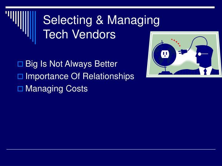 Selecting & Managing