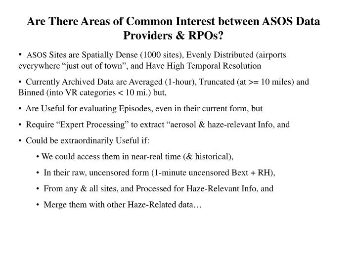 Are There Areas of Common Interest between ASOS Data Providers & RPOs?