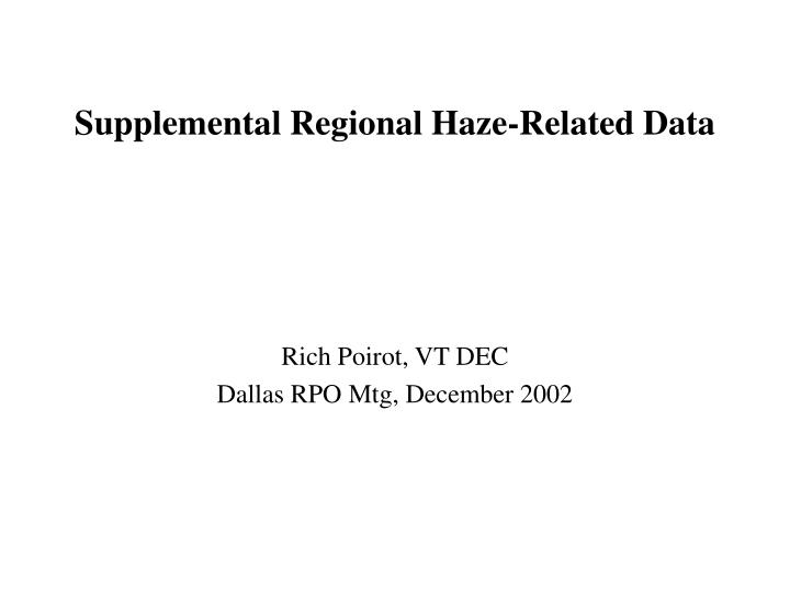 Supplemental regional haze related data