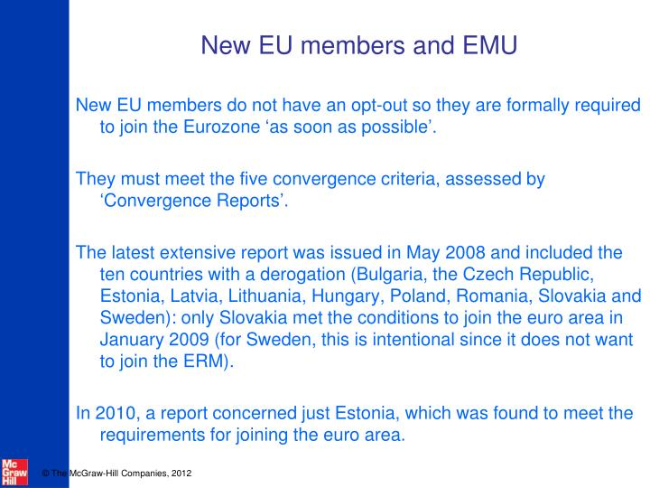 New EU members and EMU