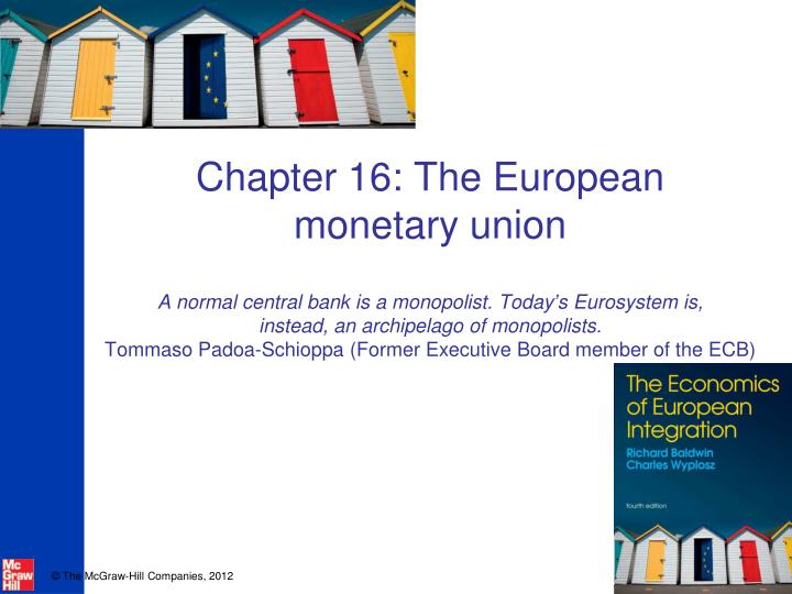 Chapter 16: The European    monetary union